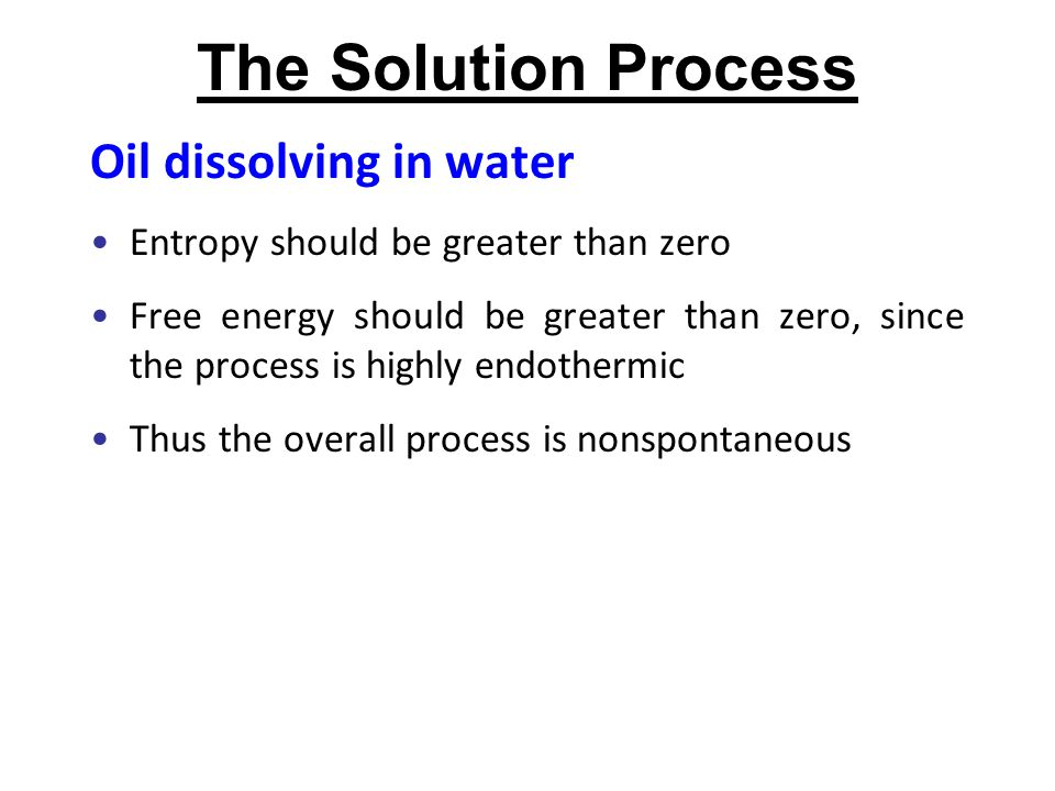 The Solution Process Oil dissolving in water