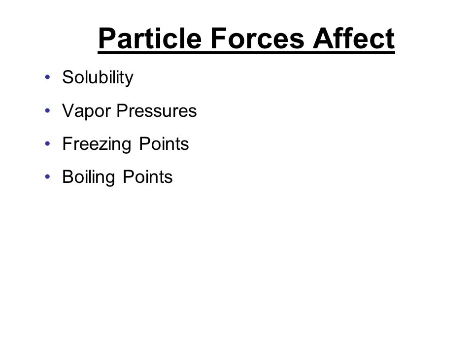 Particle Forces Affect