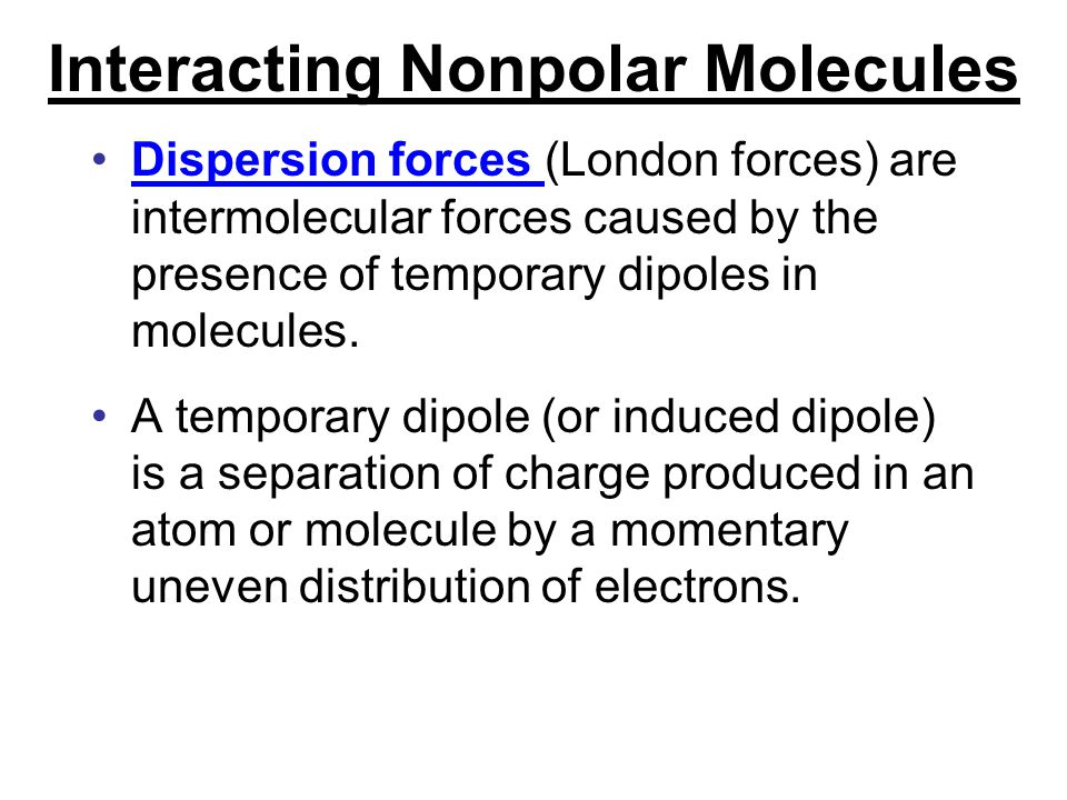 Interacting Nonpolar Molecules