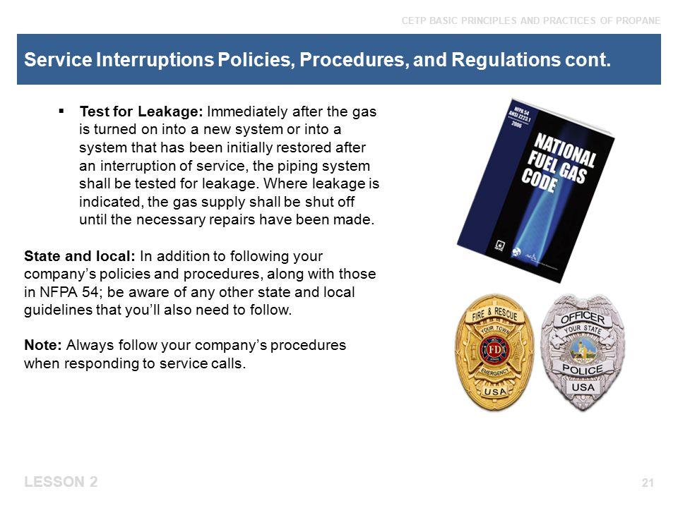 Service Interruptions Policies, Procedures, and Regulations cont.