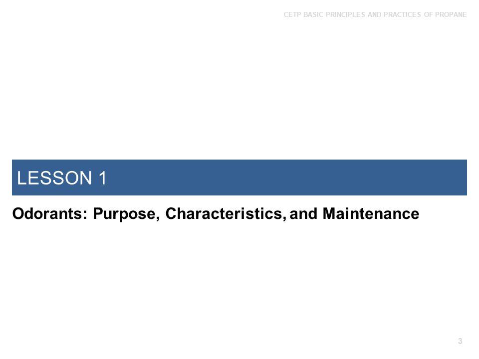 LESSON 1 Odorants: Purpose, Characteristics, and Maintenance