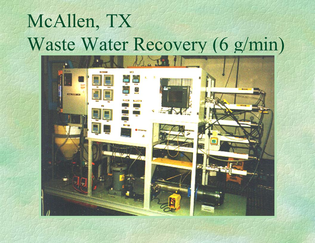 McAllen, TX Waste Water Recovery (6 g/min)