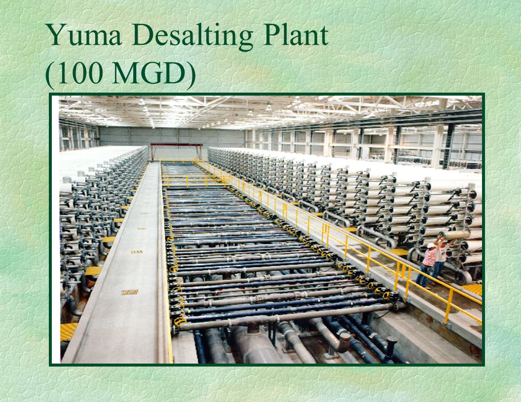 Yuma Desalting Plant (100 MGD)