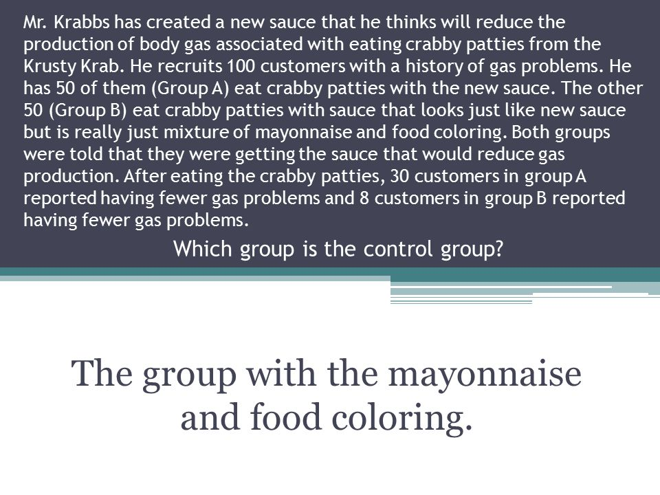 The group with the mayonnaise and food coloring.