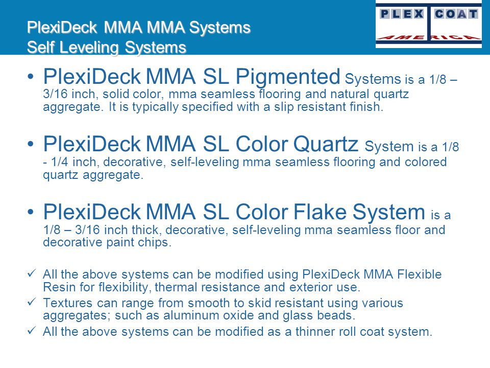 PlexiDeck MMA MMA Systems Self Leveling Systems