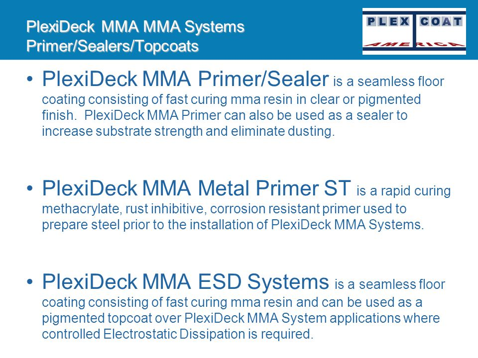PlexiDeck MMA MMA Systems Primer/Sealers/Topcoats