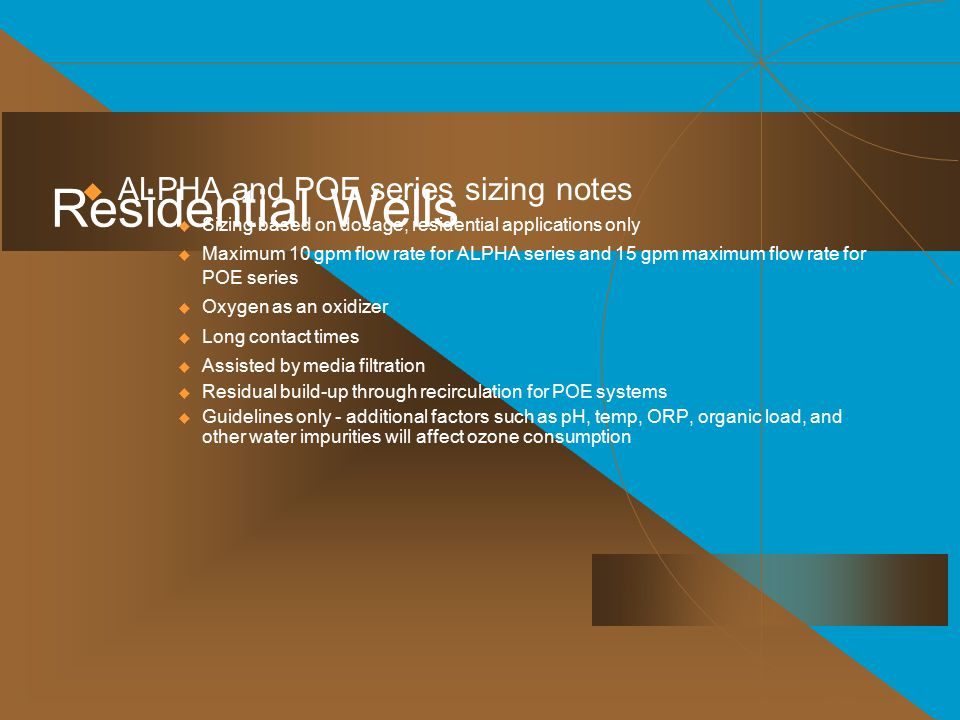 Residential Wells ALPHA and POE series sizing notes