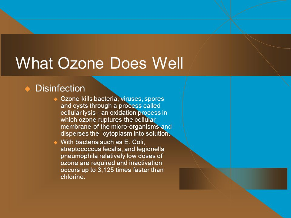 What Ozone Does Well Disinfection