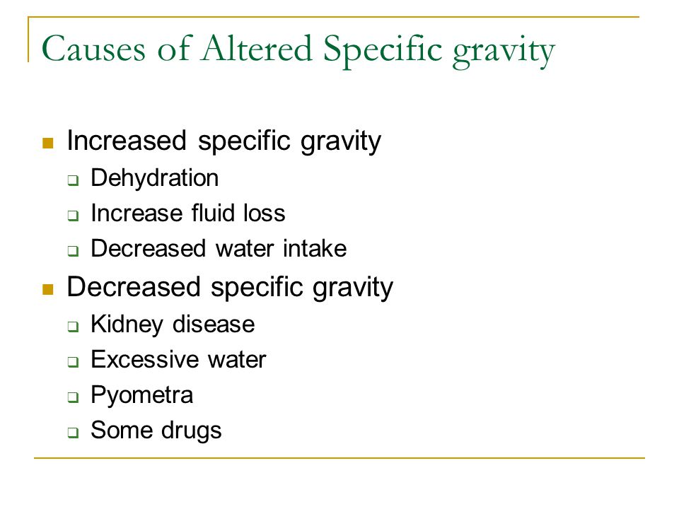 Causes of Altered Specific gravity