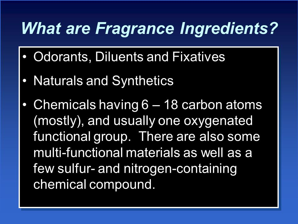 What are Fragrance Ingredients