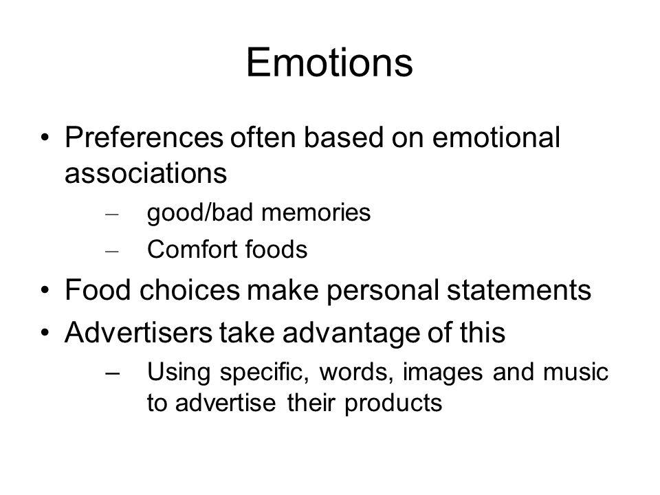 Emotions Preferences often based on emotional associations