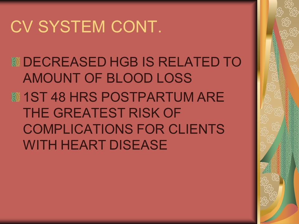 CV SYSTEM CONT. DECREASED HGB IS RELATED TO AMOUNT OF BLOOD LOSS