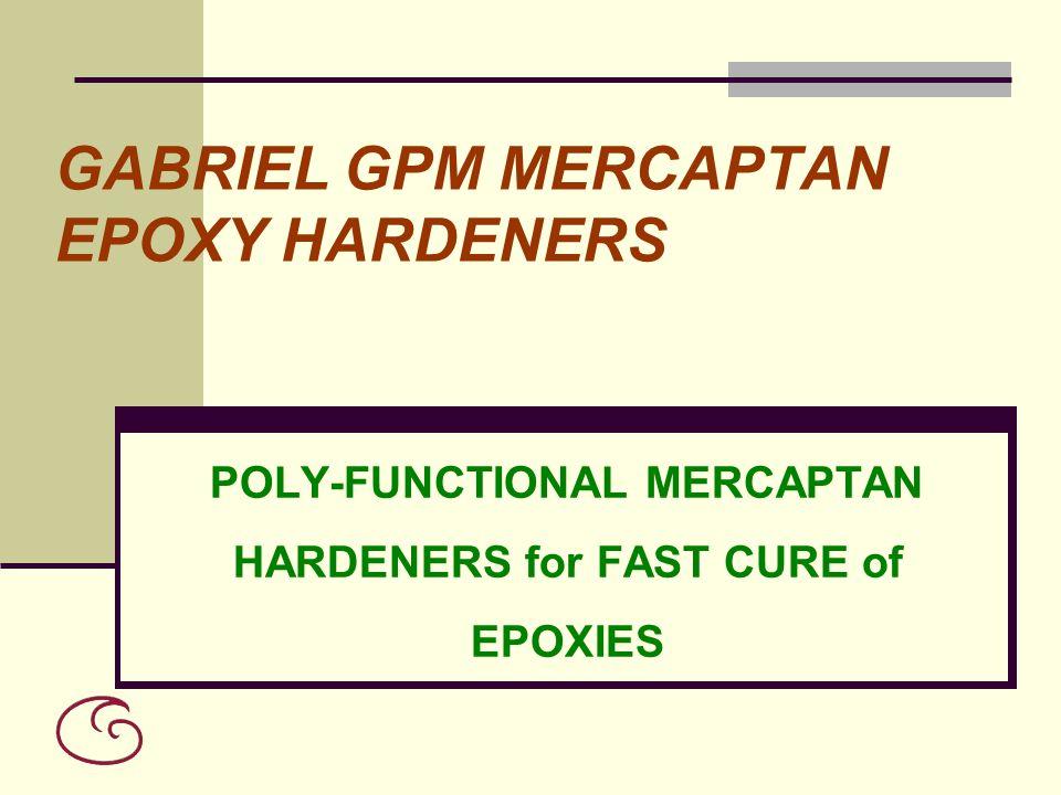 GABRIEL GPM MERCAPTAN EPOXY HARDENERS