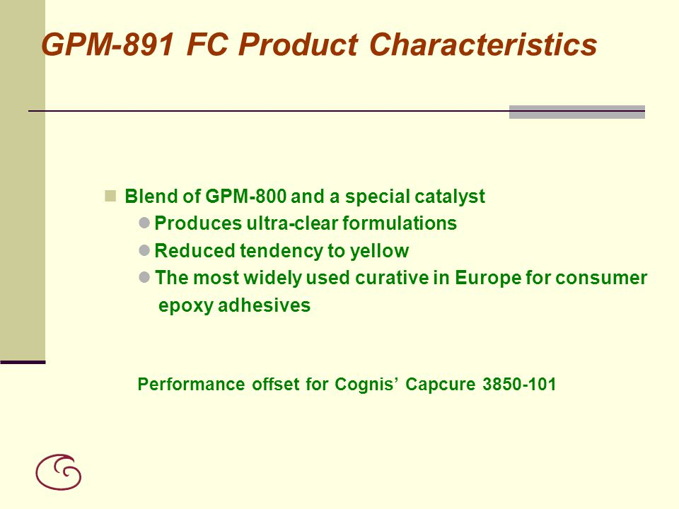 GPM-891 FC Product Characteristics
