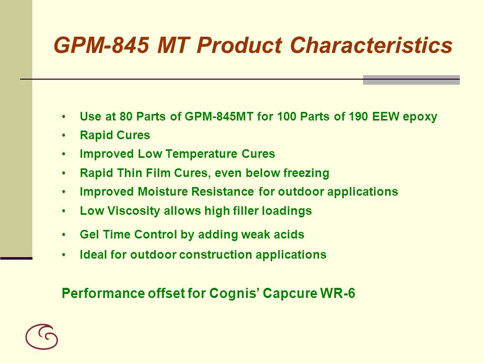 GPM-845 MT Product Characteristics