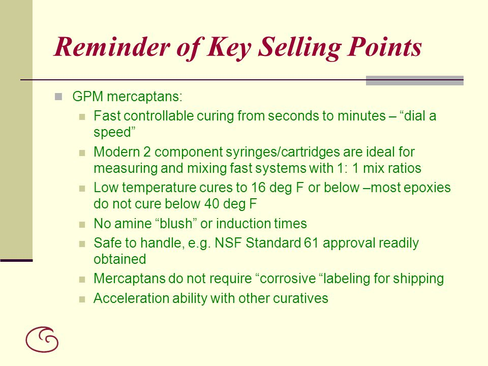 Reminder of Key Selling Points