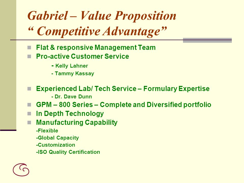 Gabriel – Value Proposition Competitive Advantage