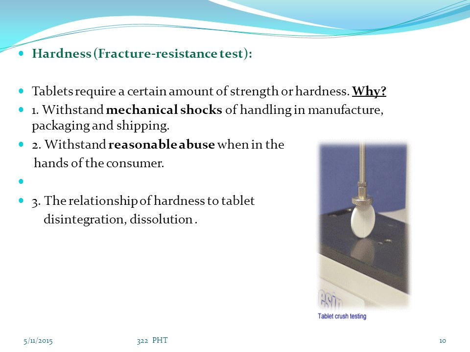 Hardness (Fracture-resistance test):