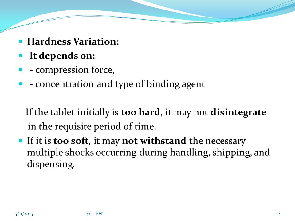 - concentration and type of binding agent