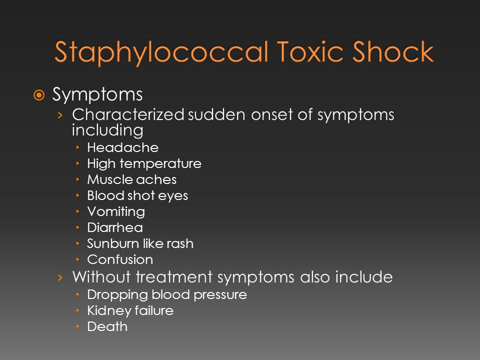 Staphylococcal Toxic Shock