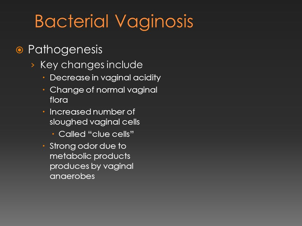 Bacterial Vaginosis Pathogenesis Key changes include