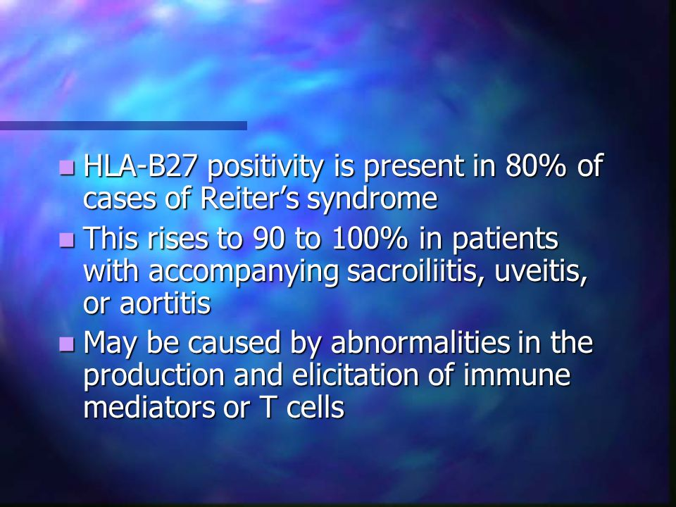 HLA-B27 positivity is present in 80% of cases of Reiter's syndrome
