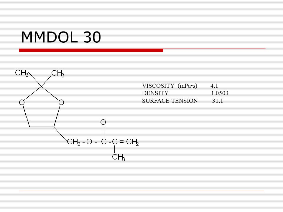 MMDOL 30 VISCOSITY (mPa•s) 4.1. DENSITY 1.0503.