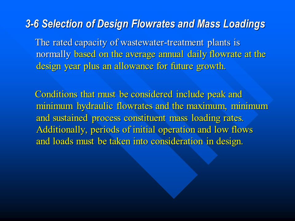 3-6 Selection of Design Flowrates and Mass Loadings