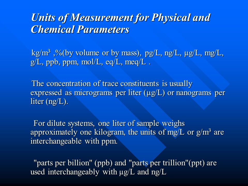 Units of Measurement for Physical and Chemical Parameters