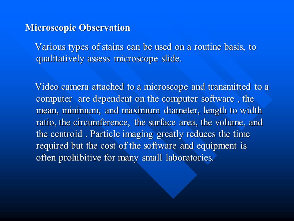 Microscopic Observation