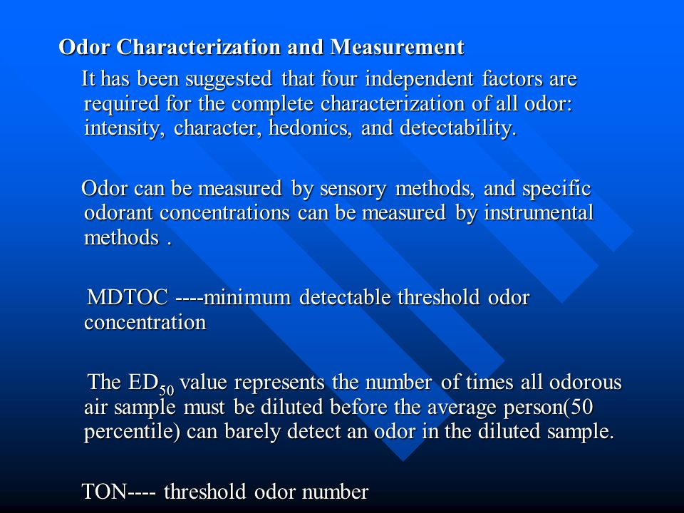 Odor Characterization and Measurement