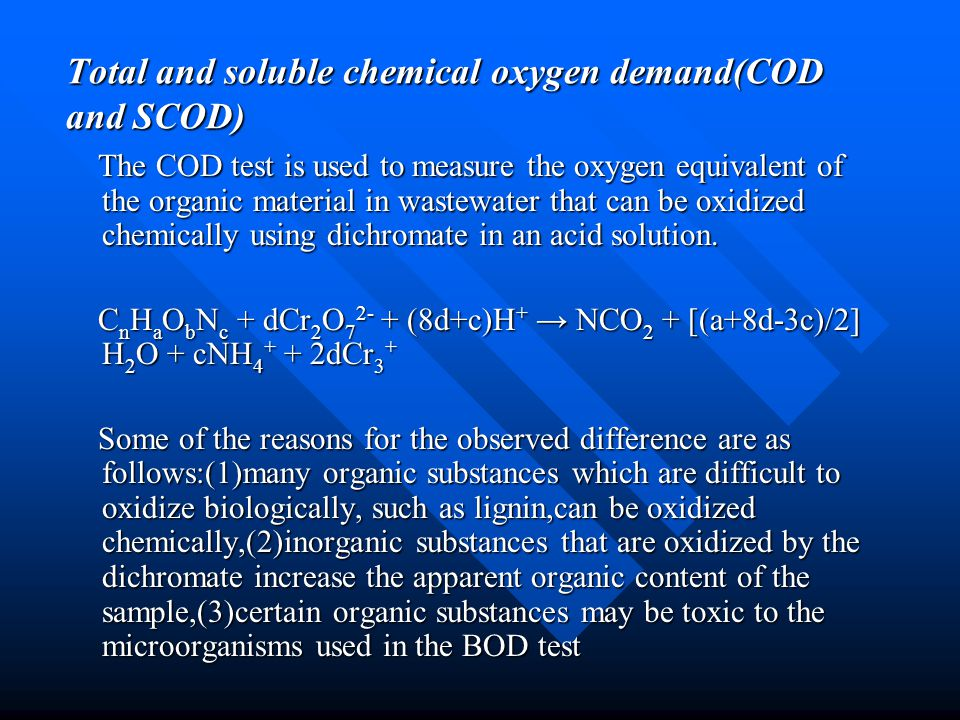 Total and soluble chemical oxygen demand(COD and SCOD)