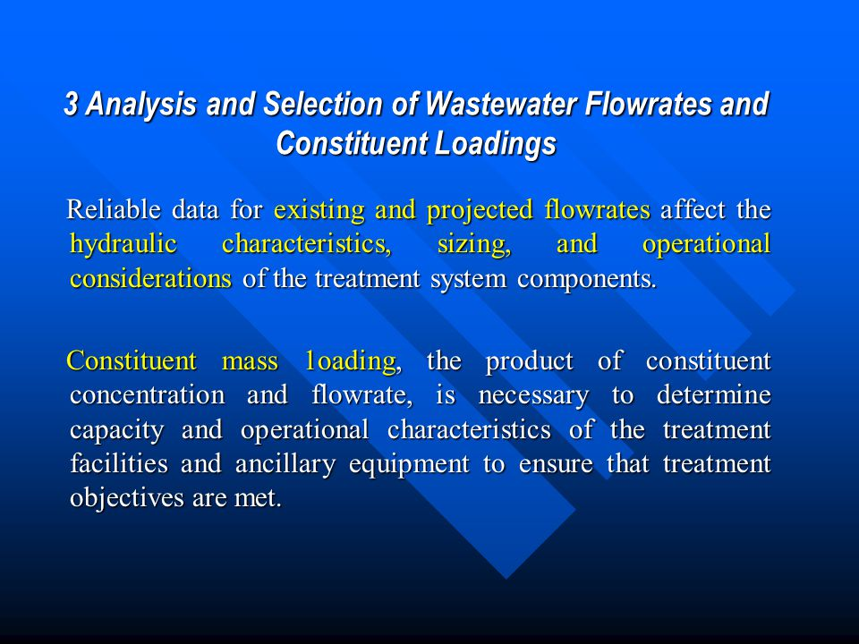3 Analysis and Selection of Wastewater Flowrates and Constituent Loadings