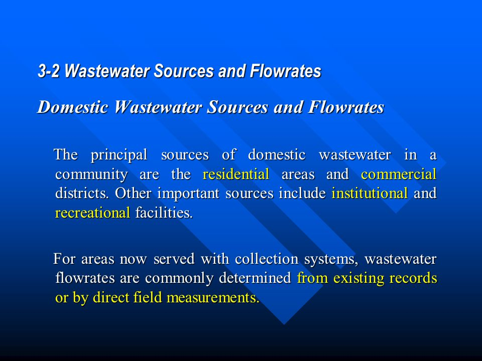3-2 Wastewater Sources and Flowrates