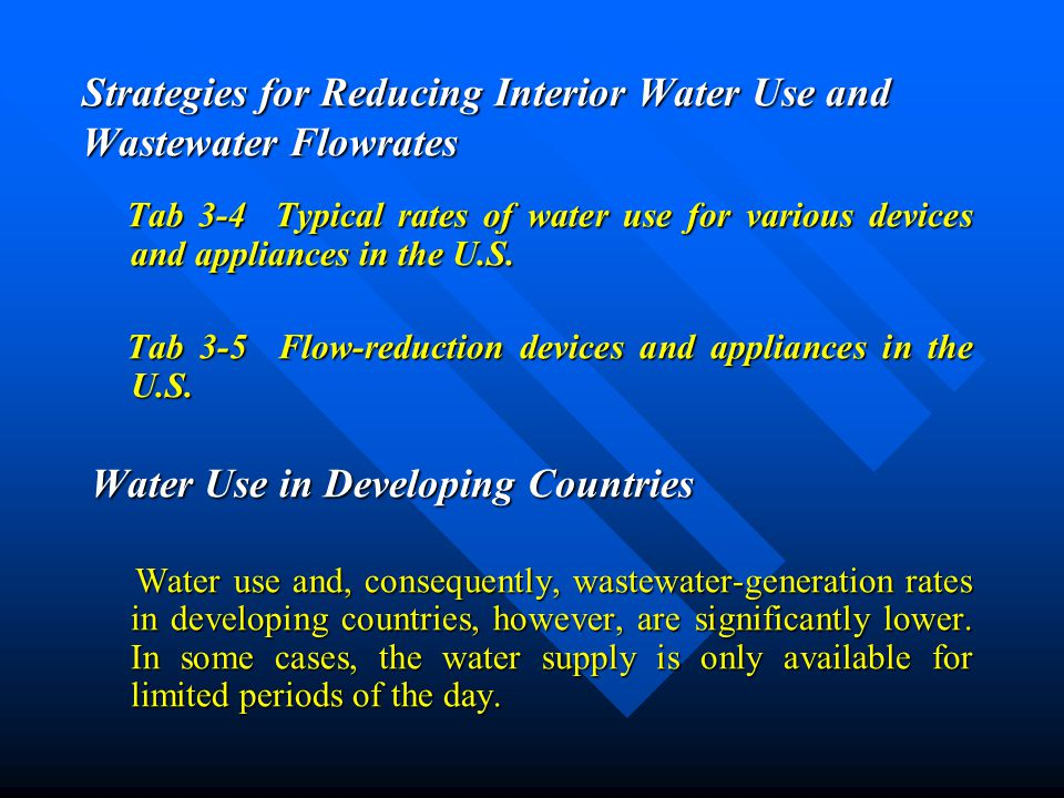 Strategies for Reducing Interior Water Use and Wastewater Flowrates