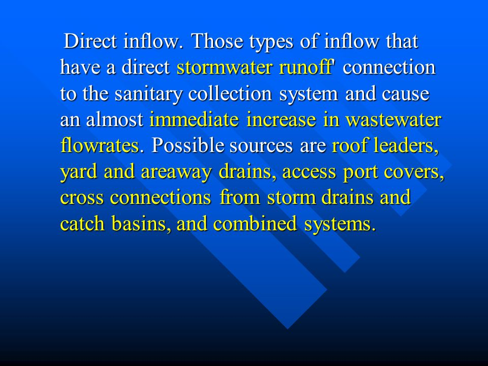 Direct inflow.