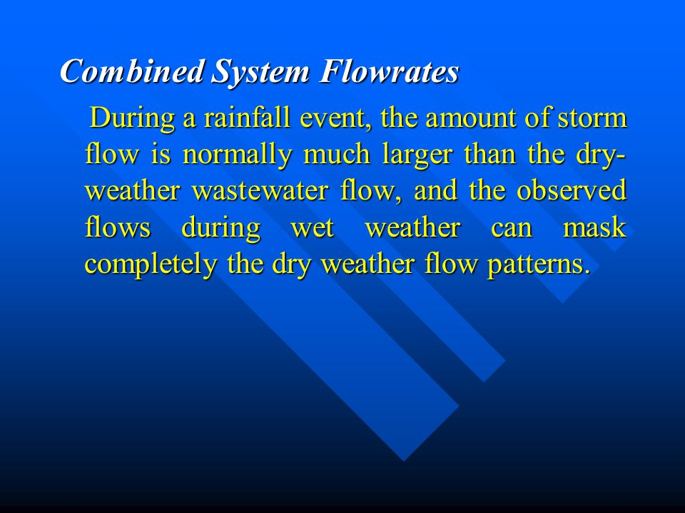 Combined System Flowrates