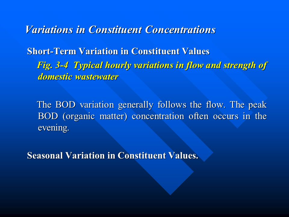 Variations in Constituent Concentrations
