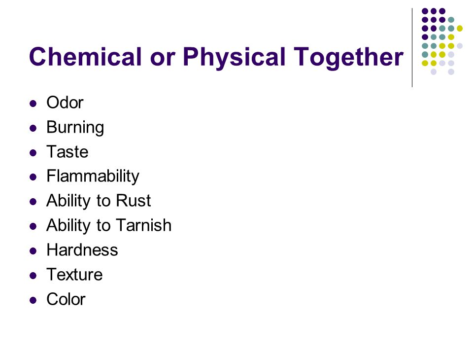 Chemical or Physical Together