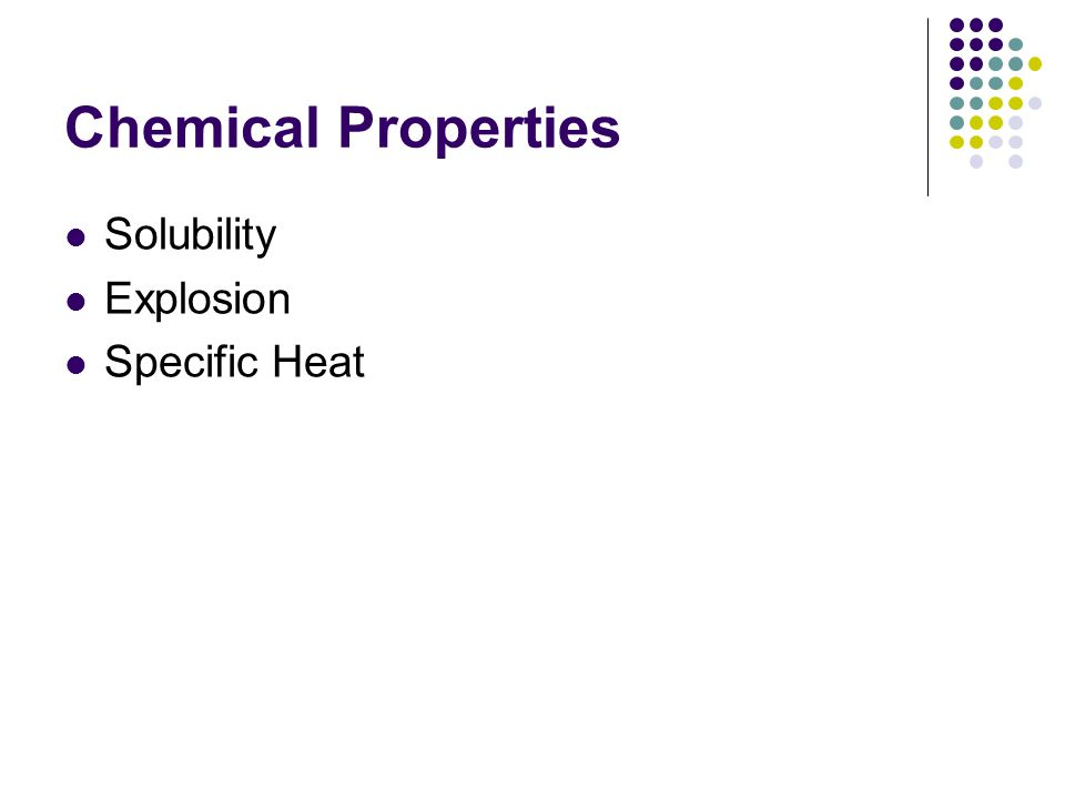 Chemical Properties Solubility Explosion Specific Heat
