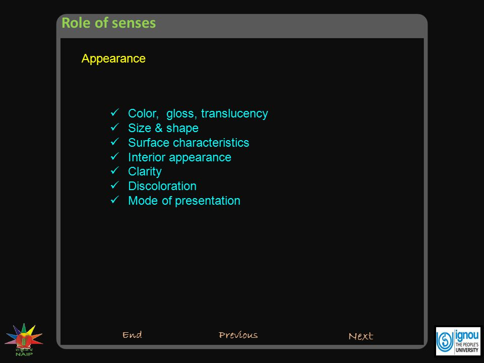 Role of senses Appearance Color, gloss, translucency Size & shape