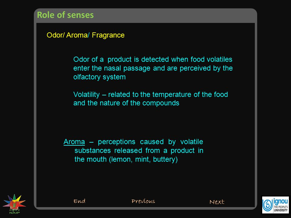 Role of senses Odor/ Aroma/ Fragrance