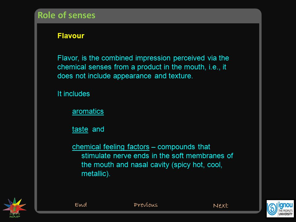 Role of senses Flavour.