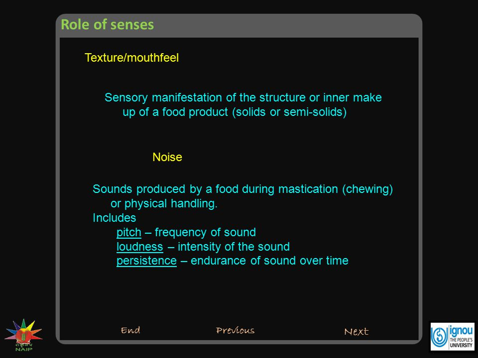 Role of senses Texture/mouthfeel