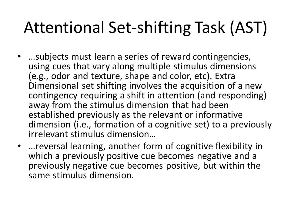 Attentional Set-shifting Task (AST)