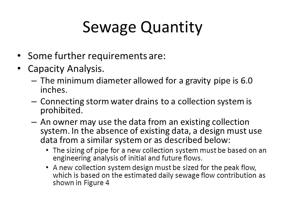 Sewage Quantity Some further requirements are: Capacity Analysis.