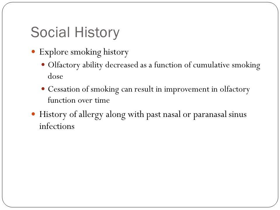 Social History Explore smoking history