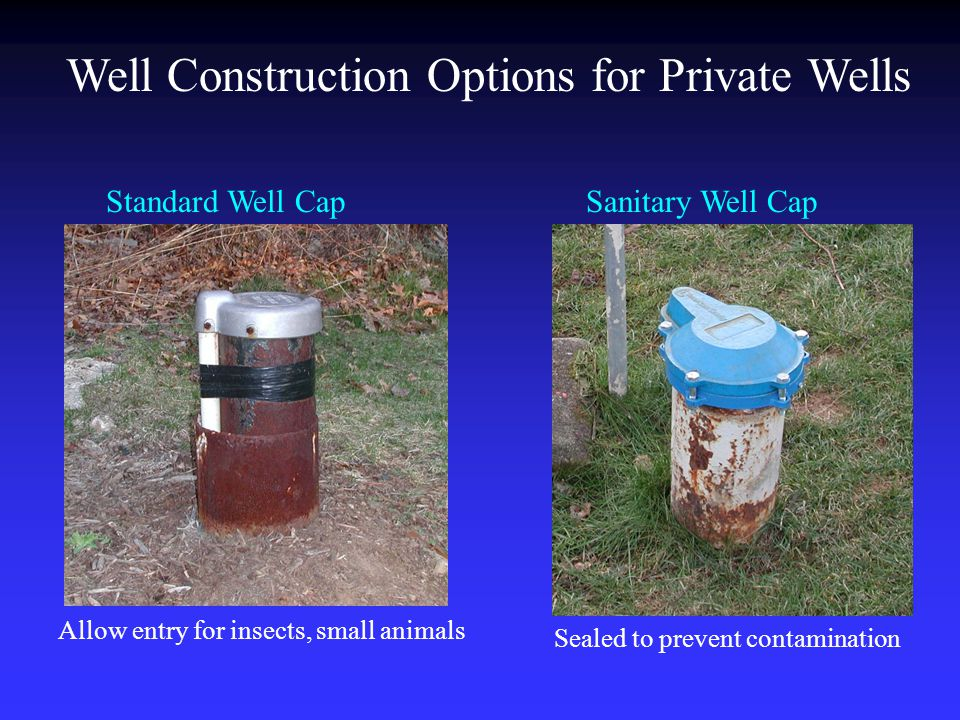 Well Construction Options for Private Wells