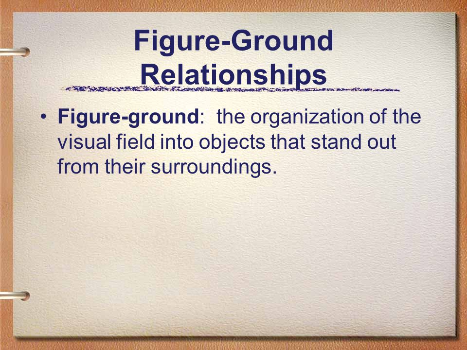 Figure-Ground Relationships