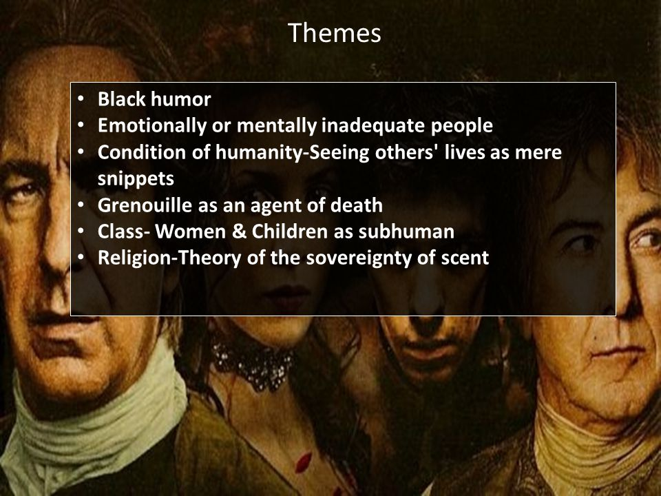 Themes Black humor Emotionally or mentally inadequate people